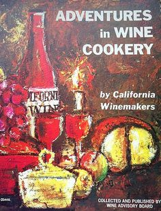 Adventures in Wine Cookery