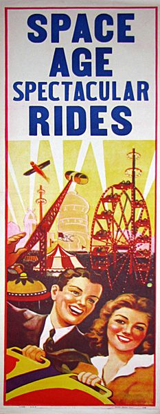 SPACE AGE SPECTACULAR RIDES CARNIVAL POSTER