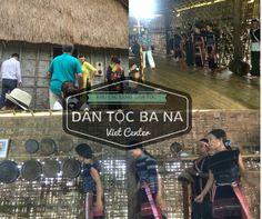 Làng văn hóa- Du lịch các dân tộc Việt Nam #dantocbana #dulichtrungtamviet