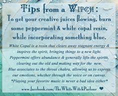 witchy, tip, witch, spell, creative, creativity, peppermint, copal, throat chakra, blue, inspiration, craft, paint, wicca #whitewitchparlour   From:  https://www.facebook.com/TheWhiteWitchParlour