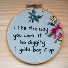 there's nothing quite like cross stitched hip hop lyrics.