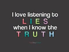 Blame me for lying...whatever but when I have people around that tell me what you said and you claim you never said it...I know you lied...