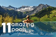 11 Of The Most Amazing Pools To Dive Into This Summer | Flying the Nest