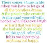 So true!  Thankful to finally be away from drama and around people with good attitudes!  God has blessed me with good friends!