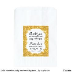 Shop Gold Sparkle Candy Bar Wedding Favor Bag created by wuyfavors. Candy Bar Wedding, Wedding Favor Bags, Gold Sparkle, Day, Sweet, How To Make, Candy