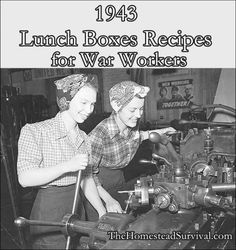 This collection of 1943 lunch Box recipes for war workers is some old fashioned frugal meals that helped curb hunger while working labor intensive war effo