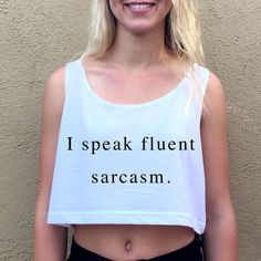 MelonKiss I Speak Fluent Sarcasm White Graphic Hipster Croptop Tanktop... ($23) ❤ liked on Polyvore featuring tops, black, tanks, women's clothing, graphic print top, patterned tops, print top, checkered top and hipster tops