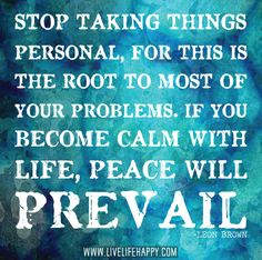 what deep is your root | Stop taking things personal, for this is the root to most of your ...