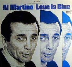 Al Martino - Love Is Blue: buy LP at Discogs