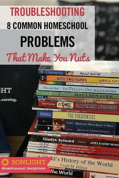 Troubleshooting 8 Common Homeschool Problems That Make You Nuts • #homeschooling tips and helps