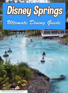 Ultimate Disney Springs Dining Guide,formerly Downtown Disney. A list of all the dining options and restaurants at Disney Springs.