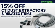 Festool 15% Off CT Dust Extractors and Related Items - Deals