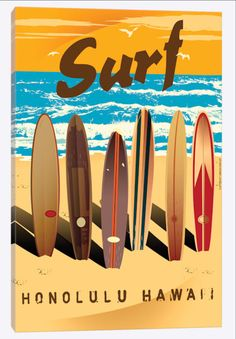 """Surf Honolulu Hawaii Retro Poster"" by Art Licensing Beach Canvas, Canvas Art, Canvas Prints, Art Prints, Large Canvas, Nautical Canvas, Surfing Tattoo, Poster Surf, Surf Posters"