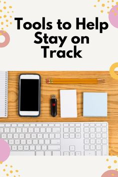 Tools to help stay on track #organize #personalgrowth