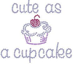 cute as a cupcake rhinestone shirt