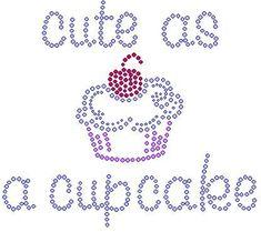 cute as a cupcake rhinestone shirt