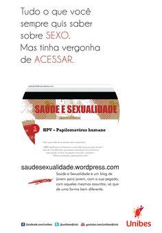 Cliente: Unibes + Blog Saúde e Sexualidade Anúncio para Revista Criação: Título + Design
