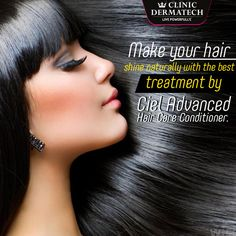 Make your hair shine naturally with the best treatment by ciel advanced hair care conditioner.#ClinicDermatech #LivePowerfully #10GloriousYears #Beauty #Wellness.