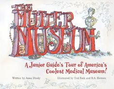 Join A.J., the Mütter Museum's junior guide, on a tour of the world's best-known medical museum. A.J. will take you on a fun and educational adventure through the Mütter's amazing collection of unique medical specimens and objects. Accompanied by playful illustrations, this look at medical marvels and mysteries will enthrall and inform science lovers of all ages. A.J. has all of your questions covered; from the height of the Giant to the length of the Megacolon. Learn all about how the human...