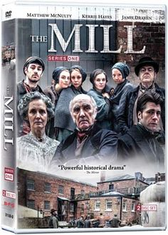 The Mill: Series 1 at BBC Shop Based on a powerful true story, The Mill is a four-part drama set in England in 1833, a time when industry is sweeping children as young as nine into the factories and mills to work 12-hour days.