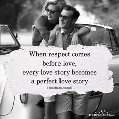 When Respect Comes Before Love - https://themindsjournal.com/respect-comes-love/