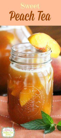 Sweet Peach Tea #melissassoutherncookbook