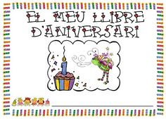 Mi grimorio escolar: LIBRO DEL CUMPLEAÑOS Pre Writing, Writing Activities, Pre School, Valencia, Classroom, Happy, Primers, Ideas Para, Birthday