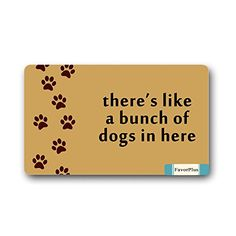 Theres Like A Bunch of Dogs in Here Doormat Door Mat Machine Washable Rug Non Slip Mats Entrance Decor Area Rug 30x18 inch -- Check this awesome product by going to the link at the image. (This is an affiliate link and I receive a commission for the sales)