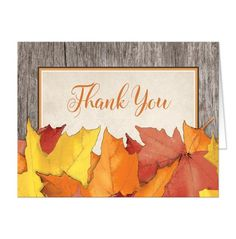 Rustic Fall Thank You Cards with rustic Autumn leaves over a beige parchment design, 'Thank you' in orange script, over a wood pattern…