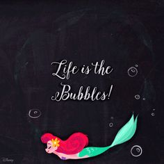 Life is in the bubbles. The Little Mermaid quote gif. Who else loves swimming, mermaids, and the beach?