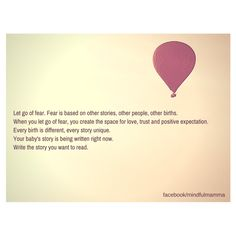 Write your own birth story. Let go of fear. Hypnobirthing.