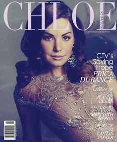 Chloe Magazine Cover @Yorkdale Style Erica Durance, Stunning Makeup, Celebs, Celebrities,