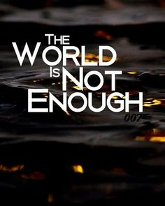 Enough Is Enough, James Bond, The Secret
