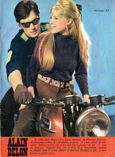 """French actor Alain Delon with English singer Marianne Faithfull in a 1968 movie La Motocyclette (The Girl on a Motorcycle aka Naked Under Leather). Pinup from """"Cinema"""" magazine (December Crosby Stills & Nash, 1960s Hair, Amc Javelin, Marianne Faithfull, Ford Torino, Rock Groups, Alain Delon, David Gilmour, Black Sabbath"""