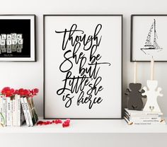 PRINTABLE ArtThough She Be But Little She Is by TypoHouse on Etsy