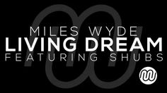 Miles Wyde - Living Dream feat Shubs [FREE DOWNLOAD] #house #music #freedownload #electronica #edm House Music, Edm, Dance, Youtube, Free, Dancing, Youtubers, Youtube Movies
