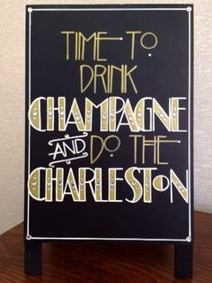 Having a Roaring Twenties themed or Great Gatsby wedding or event?! Want to add some glitz, glamour, and that chic extra touch to your evening party event?! Then you need a fun and creative Sign which means you really need this custom created sign!!! This Its Time to Drink Champagne & Do the Charleston sandwich board sign was completely designed with your occasion in mind. Spice up your wedding or party table décor using this fun Art Deco font inspired sign. This 8 x 10 self-standing sign...