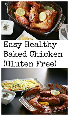 Easy Healthy Baked Chicken This is an easy healthy baked chicken dish, bursting with flavors and gluten free too! This dish is perfect for holiday celebrations!