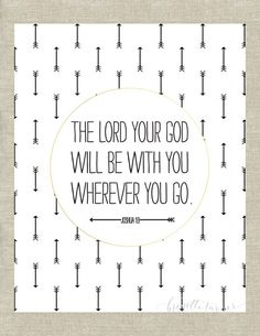 Items similar to The Lord your God will be with you wherever you go. Joshua / Bible Verse Wall Art Print / Children / Room / Nursery on Etsy Bible Verses For Kids, Bible Verse Wall Art, Scripture Art, Wall Art Quotes, The Words, Baby Boy Quotes, Love Quotes, Inspirational Quotes, Motivational