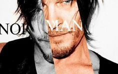Norman Dear Future Husband, Daryl Dixon, Norman Reedus, Man Alive, Good Looking Men, Gorgeous Men, The Walking Dead, The Man, Sexy Men