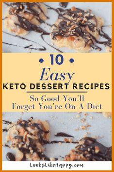 Easy Keto Dessert Re