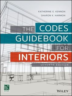 The Codes Guidebook for Interiors Edition - 20 Interior Design Books for Your New Design Business and Design Students Interior Design Courses Online, Interior Design Books, Interior Design Business, Luxury Interior Design, Book Design, Building Code, Building A Shed, Tennessee, Architecture Jobs