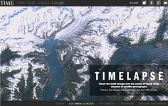 Watch an Interactive Time-Lapse of Earths History From Space by Google, NASA and TIME
