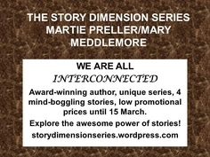 THE STORY DIMENSION SERIES BY MARTIE PRELLER /MARY MEDDLEMORE | AWARD-WINNING SOUTH AFRICAN AUTHOR Mary, Cards Against Humanity, African, Author, Writers