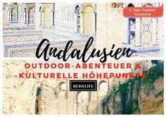 Von Wandern bis Städtetrips! Hier findest du alle Infos für deine perfekte Andalusien Rundreise. Unbedingt reinschauen!