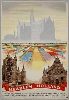 Holland Netherlands, Haarlem Netherlands, Old Advertisements, Advertising, Tourism Poster, Art Deco Posters, Travel Cards, Retro Illustration, Travel And Tourism