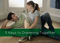 5 keys to dreaming together