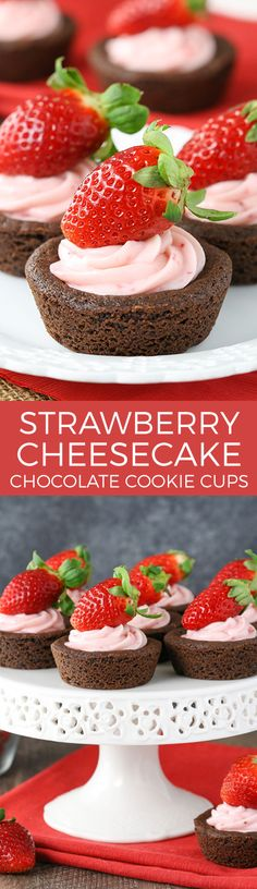 Strawberry Cheesecake Chocolate Cookie Cups - easy to make, delicious and a great treat for Valentine's Day!: