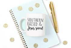 Funny Mug, Southern Raised And Jesus Saved, White Coffee Mug, Printed Mug, Cute Mug, Gift for her, Holiday, Jesus, Southern Girl, Southern