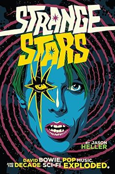 Strange Stars: David Bowie, Pop Music, and the Decade Sci... https://smile.amazon.com/dp/1612196977/ref=cm_sw_r_pi_dp_x_-IP0zbQFH14WV
